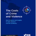 the costs of crime and violence new evidence and insights in latin america and the caribbean pdf